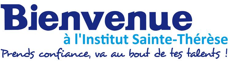 Bienvenue à l'Institut Sainte-Thérèse !